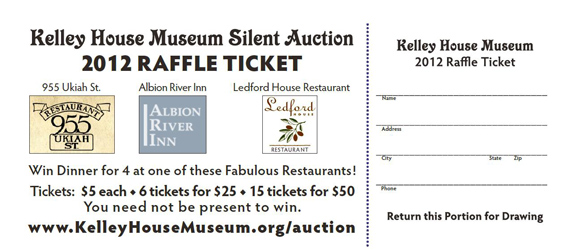 Raffle Tickets for Kelley House Museum, Mendocino CA